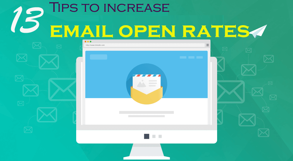 13 Tips To Increase Email Open Rates - Secrets Behind Email Marketing