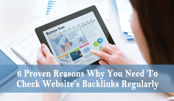 Reasons Why You Need To Check Website's Backlinks Regularly