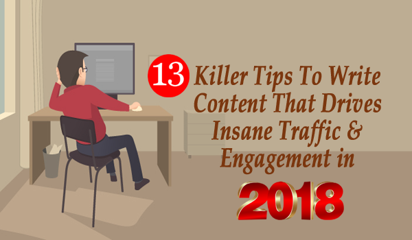 13 Killer Tips To Write Content