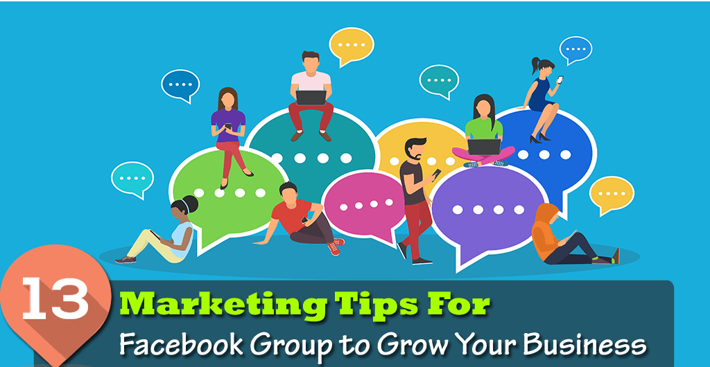 Facebook Group marketing tips